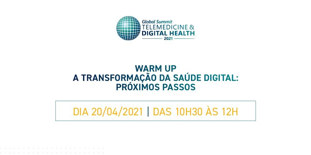 Os próximos passos da transformação digital são o tema do 14º Warm Up do Global Summit